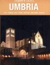 Le guide di Dove: Umbria